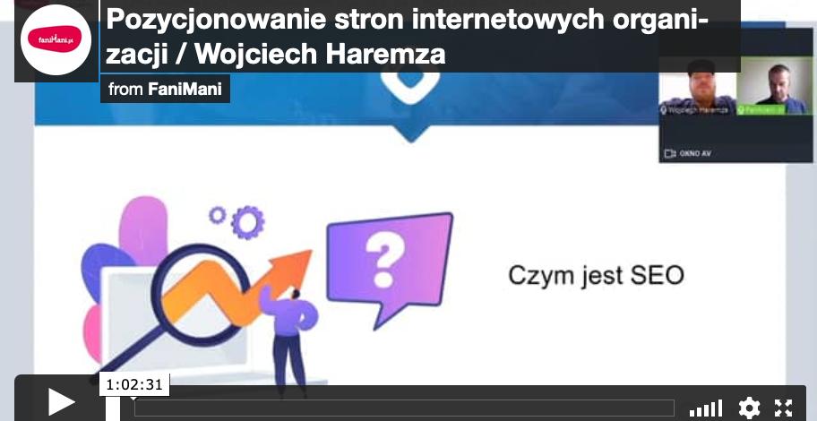 Pozycjonowanie stron internetowych organizacji (Wojciech Haremza)