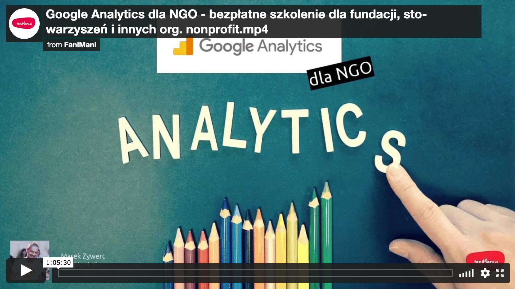 Google Analytics dla NGO - bezpłatne szkolenie dla fundacji, stowarzyszeń i innych organizacji nonprofit